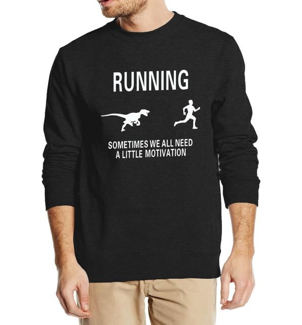 cool Motivation Funny sweatshirt to Motivate Runners 2016 autumn ...