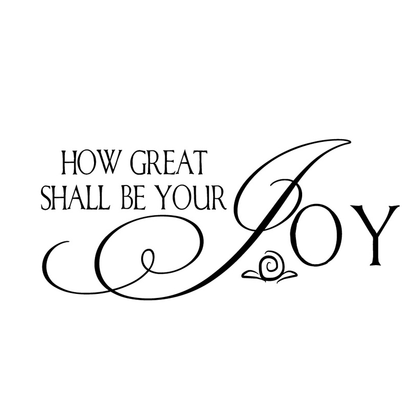 How Great Shall Be Your Joy Art Words Home Decor Black Self Adhesive Waterproof Wall Sticker For Living Room