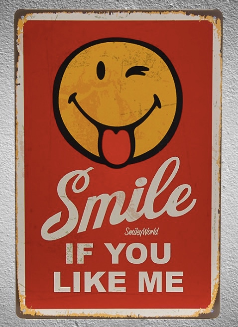 1 piece Smile if you like me Smiley Happiness Tin Plate Sign wall Room man cave Decoration Art Dropshipping Poster metal
