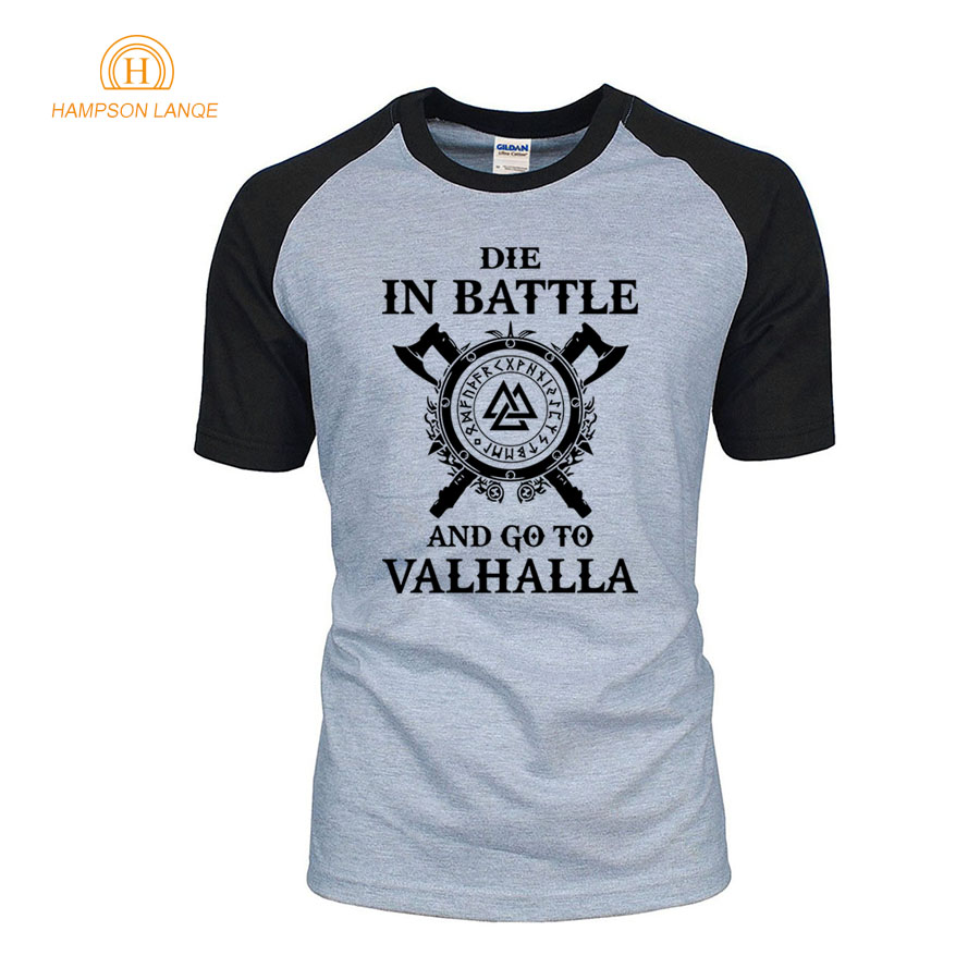 Die In Battle And Go To Valhalla TV Show Viking Men T-Shirts 2019 Hot Summer Vikings Raglan T Shirt 100% Cotton Camisetas Hombre