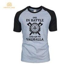 Die In Battle And Go To Valhalla Viking Men T Shirts 2019 Hot Summer Brand Raglan