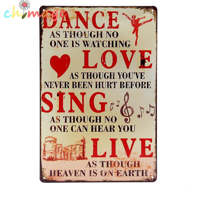DANCE LOVE SING LIVE Tin Sign Bar Pub Home Wall Decor Retro Metal Art Poster