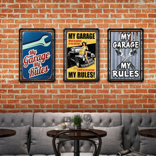 My Garage Rules Car Iron Sign Metal Decoration Vintage Tin Plaque Mechanic Modern Home Retro Plate Rectangle Poster 20x30