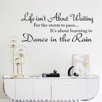 Pegatina de pared con letras la vida no se trata de esperar cita en pegatinas de pared bailando bajo la lluvia calcomanía palabras decoración del hogar Accesorios
