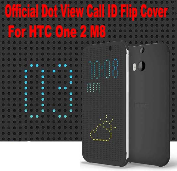Best Quality Official Original For HTC One Dot View Case Call ID Flip Cover Case For HTC One 2 M8 No: M809