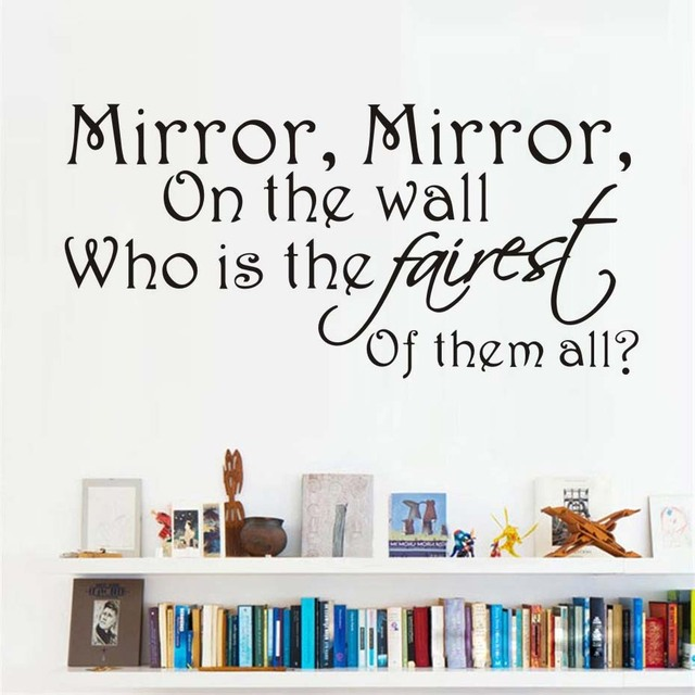 Mirror Who Is The Fairest Of Them All Wall Sticker Interesting Words Letter  Quotes Wallpaper For