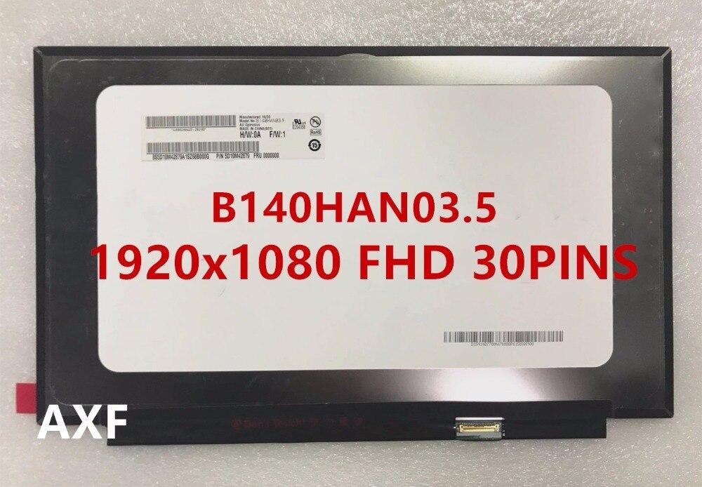 New original B140HAN03.5 1920x1080 FHD 30PINS interface matte free shippingNew original B140HAN03.5 1920x1080 FHD 30PINS interface matte free shipping