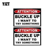 Yjzt 2x 10 cm * 6.5 cm aviso etiqueta do carro fivela acima engraçado pvc decalque 12-0613