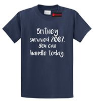 Britney Survived 2007 Funny T Shirt Music Celebrity Humor Motivational TeeFunny Clothing Casual Short Sleeve Tshirts