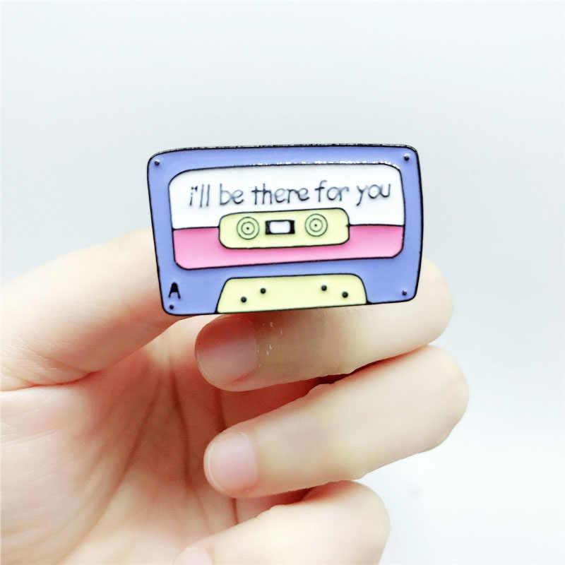 การ์ตูนป้าย Letter i'll be there for you เข็มกลัดสำหรับสตรีเทปแม่เหล็ก Pins เครื่องประดับเคลือบ Pin ของขวัญสำหรับนักดนตรี