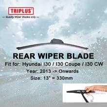 Rear Wiper Blade for Hyundai i30 2013 Onwards 1pc 13 330mm Car Rear Windscreen Wipers Back