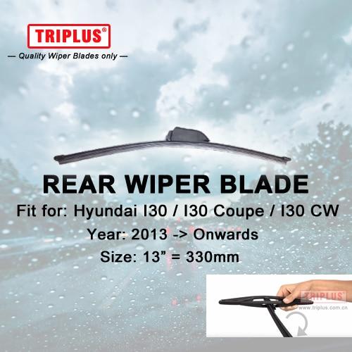 Rear Wiper Blade for font b Hyundai b font i30 2013 Onwards 1pc 13 330mm Car