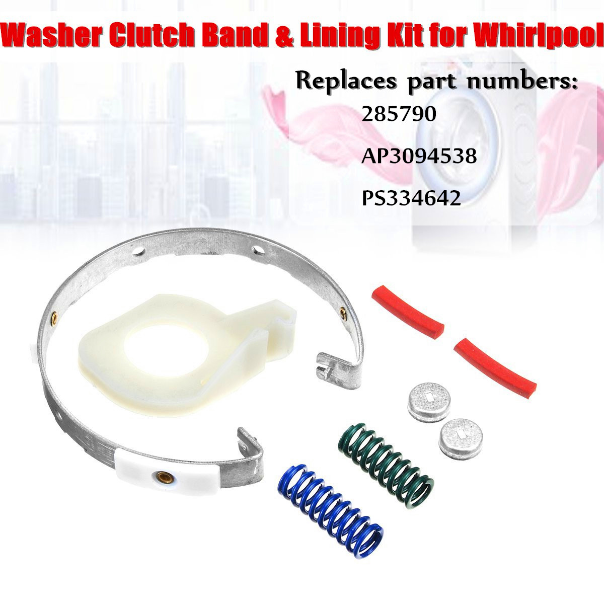 Washer Clutch for Band Lining Kit 285790 AP3094538 PS334642 Assembly For Whirlpool