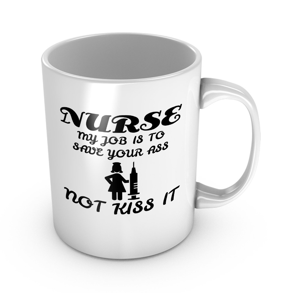 Nurse Definition My Job Is To Save Your Ass Not Kiss It Ceramic Coffee Mug Funny Gag Gift For Friend Birthday Present Nurses Wee image