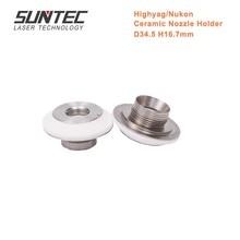 Suntec Laser Dia-34mm/H-16.7mm Ceramic Nozzle Holder for Highyag/Nukon Fiber Cutting Machines 50pcs/lot