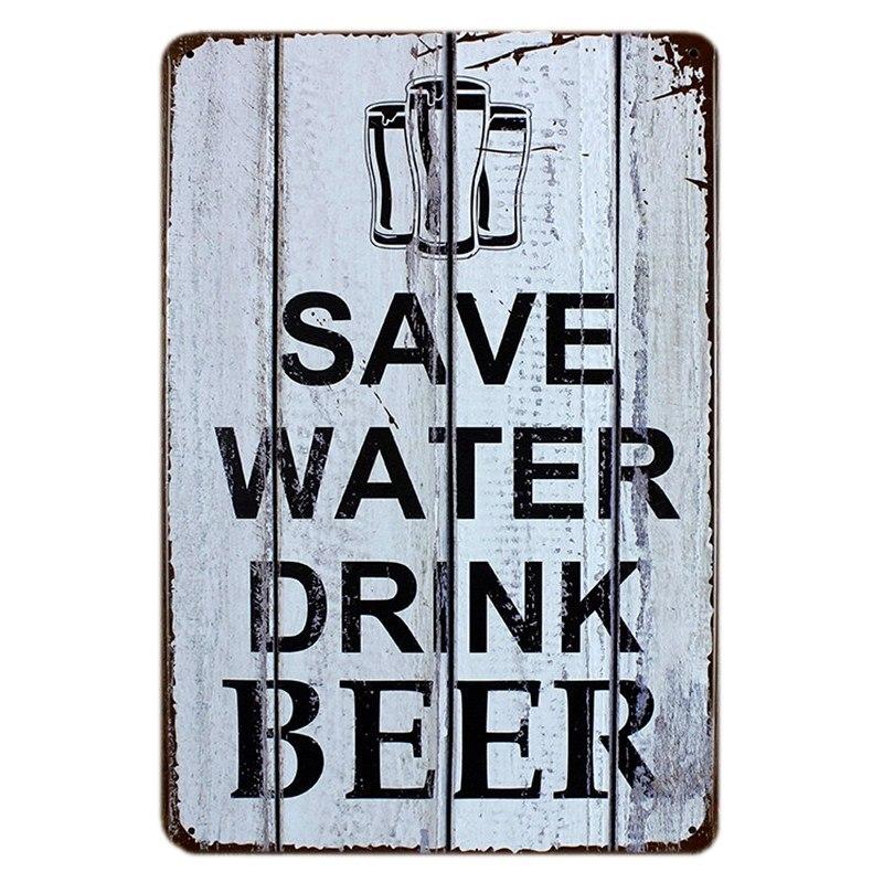 Pieza save water drink beer tin signs vintage metal for Placas decoracion pared