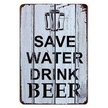 SAVE WATER DRINK BEER metal plate / sign