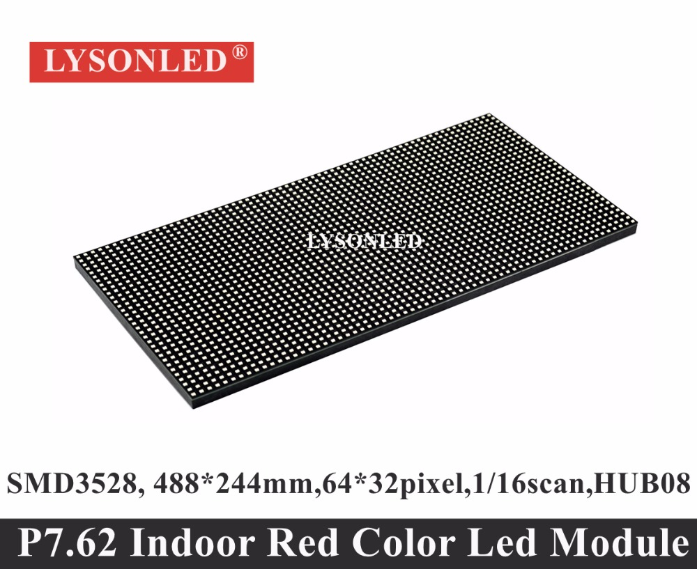 2017 Top Fashion Limited P7.62 Red Color 64x32 Dots Smd2121 Indoor Led Display Module, P7.62mm 1/16 Scan 488x244mm Led Panel