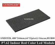 2017 Top Fashion Limited P7.62 Red Color 64×32 Dots Smd2121 Indoor Led Display Module, P7.62mm 1/16 Scan 488x244mm Led Panel