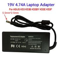 19 в 4.74A AC адаптер питания ноутбука ноутбук 19 в вольтовый блок питания зарядное устройство для Asus K53 K53B K53BY K53E K53FLaptop