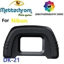 DK-21 резиновый наглазник окуляра для Nikon D7100 D7000 D300 D80 D90 D600 D610 D750