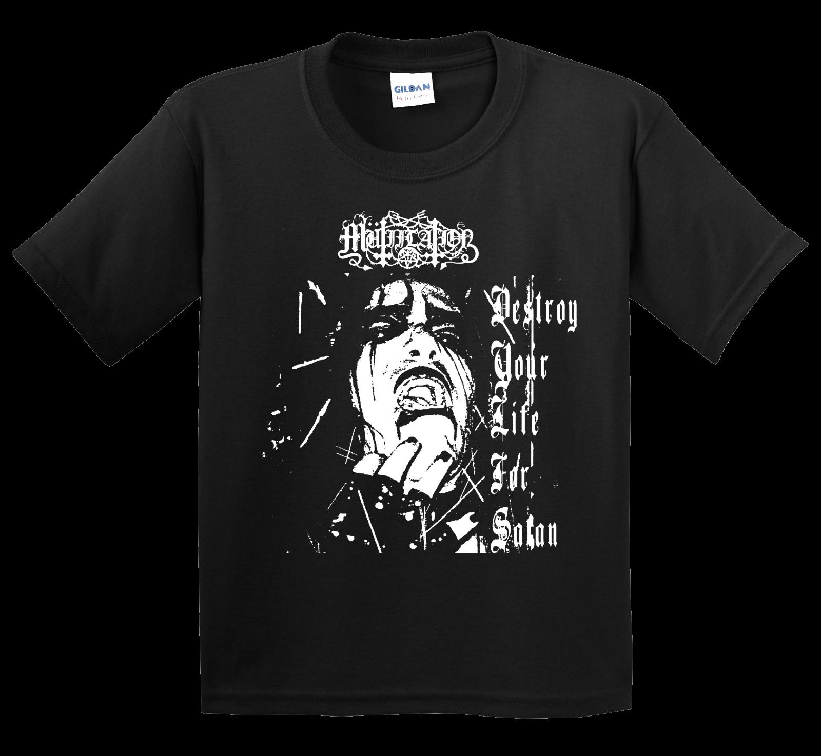 Mutiilation Destroy Your Life for Satan T Shirt Black Metal Death Vlad Tepes Von Printed T-Shirt Short Sleeve Men Top Tee