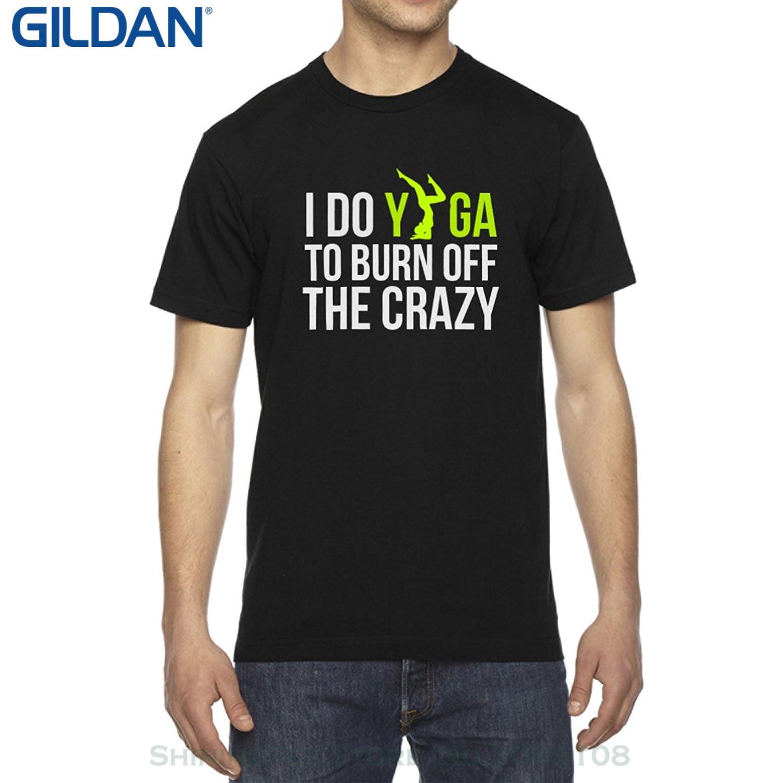 GILDAN 2017 Men T Shirt Fashion I Do Yogatraining To Burn Off The Crazy Mens Crew Neck Cotton T-shirt