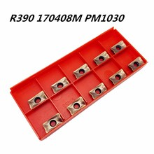 10PCS Carbide Tool R390 170408M PM1030 Internal Metal Turning Lathe Tools CNC Machine Cutting Milling