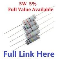 Freies Verschiffen 10 teile/los 5W Carbon Film Resistor + 5% 10K ohm 10K 4,7 k 2,2 K 1K 100K 470K 360R 560R 820R 910R 5W 0R  1M Metall