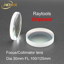 JHCHMX Raytools Focusing/Collimator Lens 0-3000W Dia.30 FL.100/125mm Quartz Fused Silica For Raytools BT240S Fiber Laser Head цена