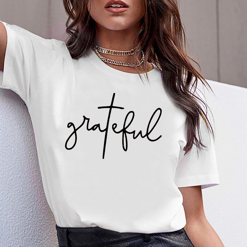 Women Fashion Clothes Tshirt Letters Grateful Printing Casual Woman Printed Tee Ladies Female T-shirt  Short Sleeve T Top