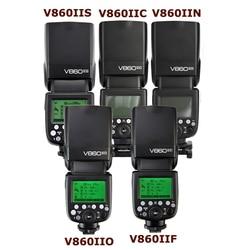 GODOX V860IIC V860IIN V860IIS V860IIO V860IIF Li-ion Battery TTL 2.4G HSS Flash Speedlite for Canon Nikon Sony Olympus Fuji