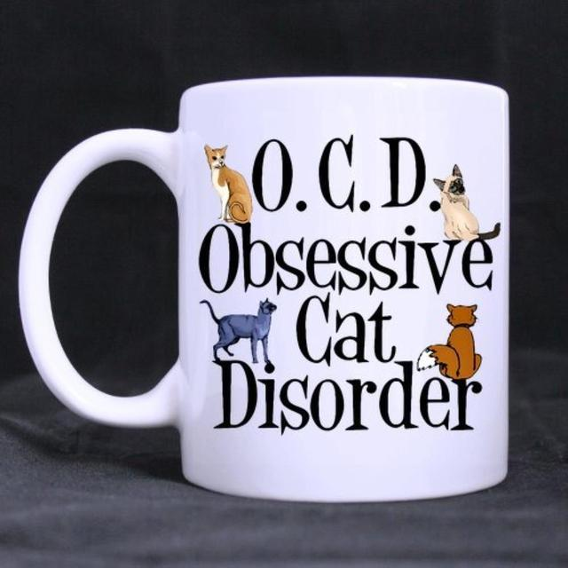 Funny Printed Coffee Mug Quotes Obsessive Cat Disorder Nice Novel