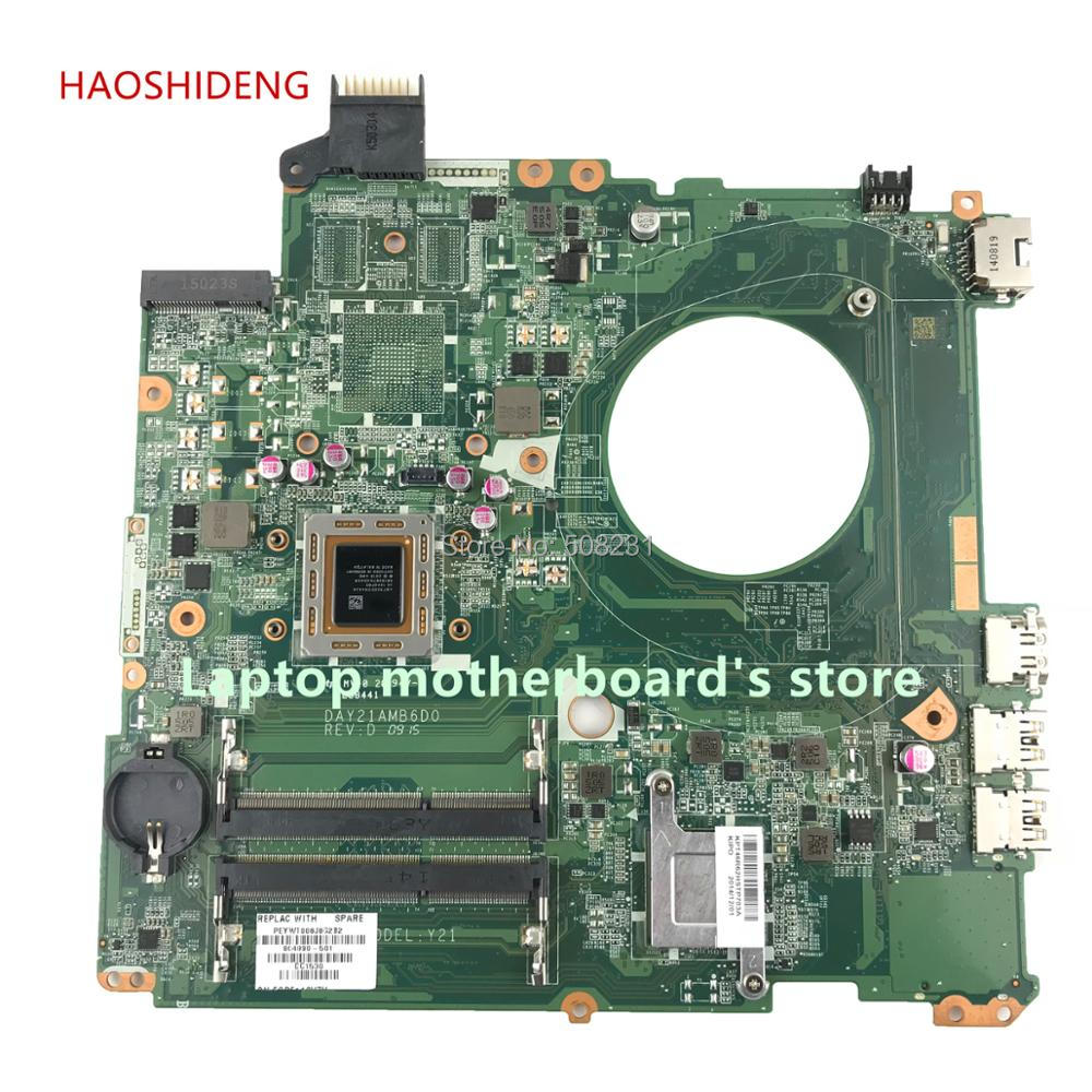 HAOSHIDENG 804890-501 804890-601 Y21 DAY21AMB6D0 for HP PAVILION 15-P 15Z-P laptop motherboard with A10-7300M fully Tested nokotion original 809985 601 809985 001 laptop motherboard for hp pavilion 15 p a10 7300m cpu day21amb6d0 full tested works