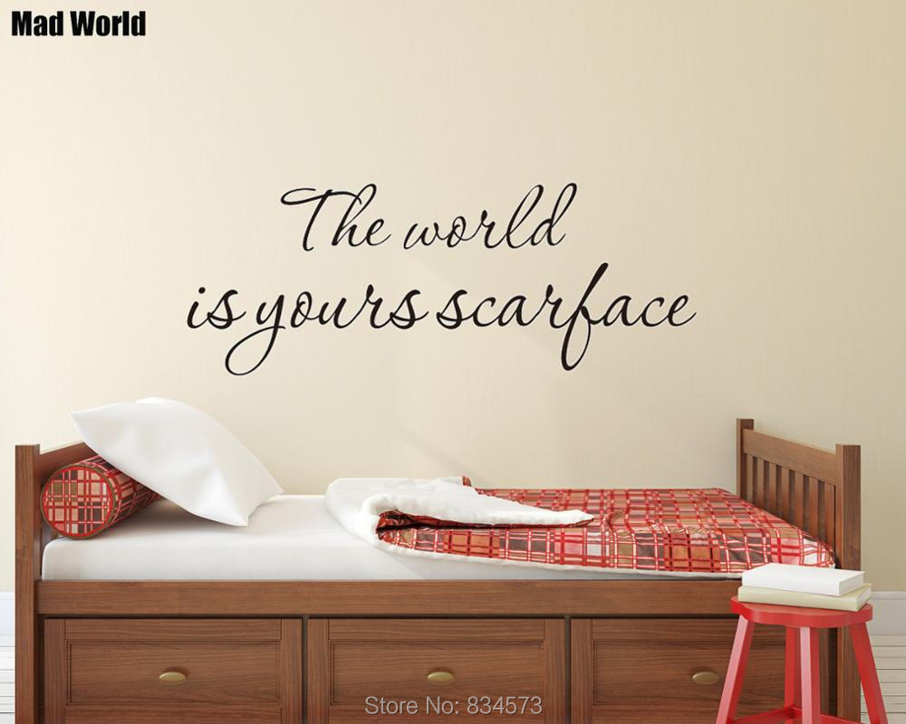 Mad World-The world is yours scarface Wall Art Stickers Wall Decal Home DIY Decoration R ...