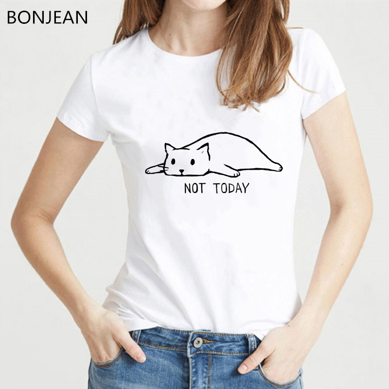 NOT TODAY cute cat Printed tshirt women Casual Funny t shirt femme Girl Top Tee Hipster t shirt female korean clothes streetwear in T Shirts from Women 39 s Clothing