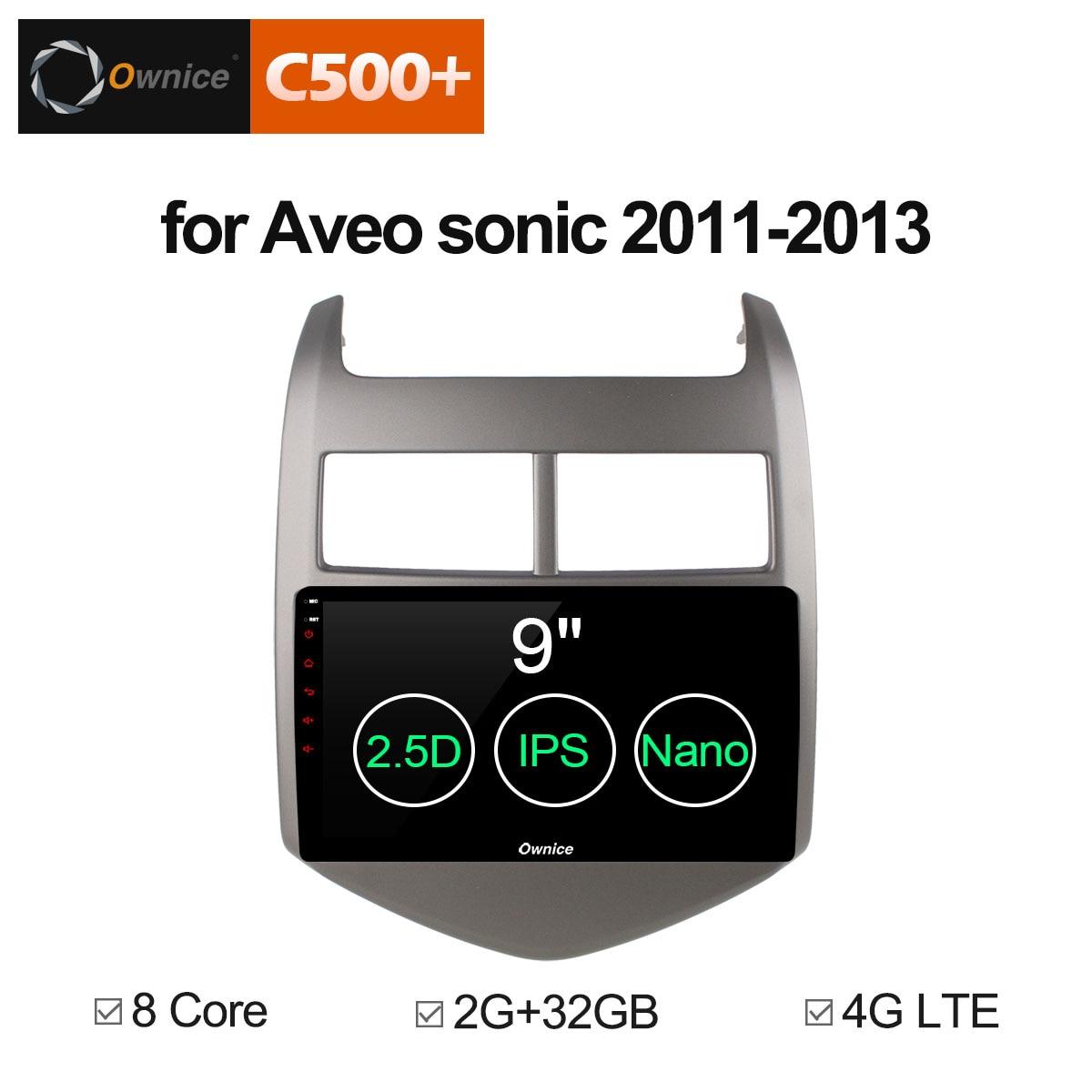Ownice C500 + G10 Android 8.1 CAR Audio DVD player PARA Cheverolet aveo SÔNICO 2011-2013 gps Multimídia cabeça unidade de dispositivo receptor