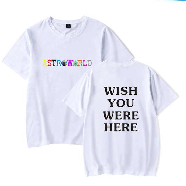 Nueva moda camiseta de hip hop para hombres mujeres Travis Scotts Astrodome Harajuku camisetas Ojalá estuvieras aquí carta impresión camisetas Tops