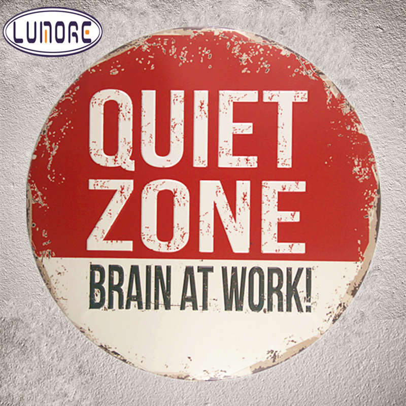 Quiet Zone Brain at Work Vintage Tin signs Irregular Poster House Coffee Bar Man Cave Retro Home Iron Craft Wall Decor