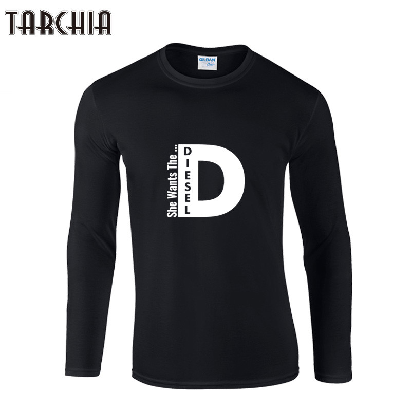 tarchiia men o neck long sleeve cotton t shirts homme she wants the diesel male letter print. Black Bedroom Furniture Sets. Home Design Ideas