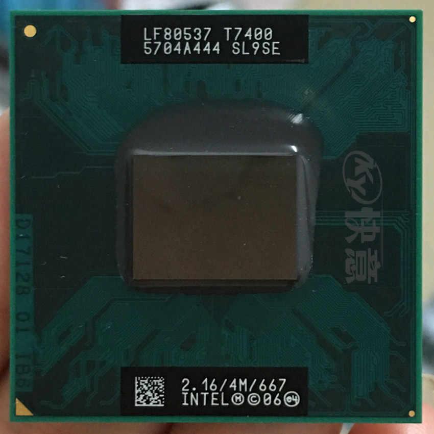 Intel Core 2 Duo T7400 CPU SL9SE B2 processore Del Computer Portatile PGA 478 cpu 100% di lavoro correttamente