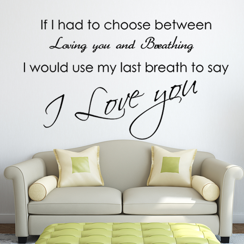 Choose Between Love You & Breath - Vinyl Wall Stickers Quotes Wall Decals Wall Art Posters Murals Decoration 15 x 22 XS