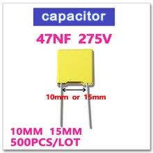 47NF 500 PCS sécurité X2 275VAC Hauteur 10mm 15mm 0.047 UF 473 10% K 275 V