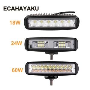 ECHAYAKU 6 Inch 18W 24W 60W LED work Light Bar 12V 24V Motorcycle Off road 4x4 ATV Daytime Running Light Truck Tractor Spotlight