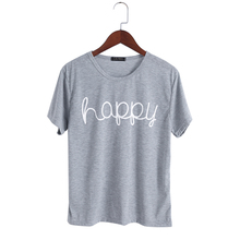 2017 Summer Happy Letter Print T Shirt