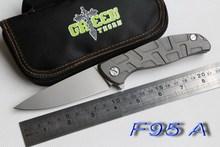Green thorn F95 Flipper 95 folding knife bearing Titanium carbon fiber or G10 handle outdoor camping hunt pocket knife EDC tools