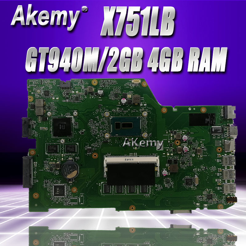 Akem X751LB GT940M/2 GB carte mère Pour ASUS X751L R752L K751L X751LN X751LD X751LJ X751LB DDR3 carte mère D'ordinateur Portable 4 GO RAM I7-5500U