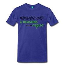 6 Reasons To Go Vegan – men's t-shirt