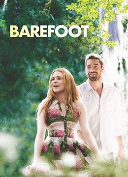 《赤足》2014年美国剧情,喜剧,爱情电影在线观看