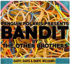 2016 Bandit By Darryl Davis & Daryl Williams-Magic Trick